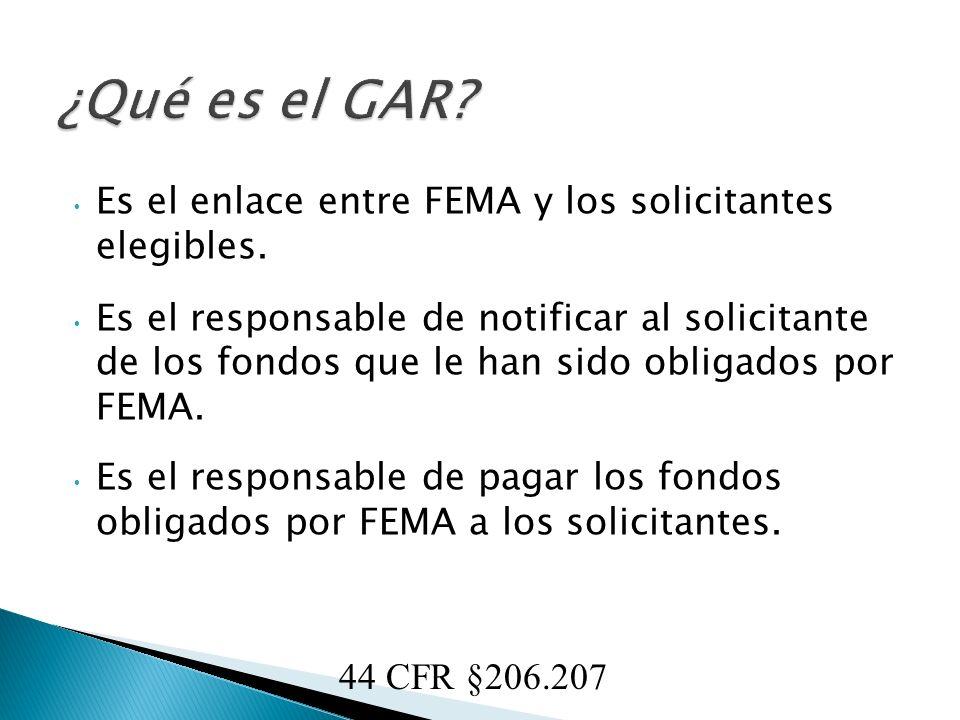 Es el enlace entre FEMA y los solicitantes elegibles.