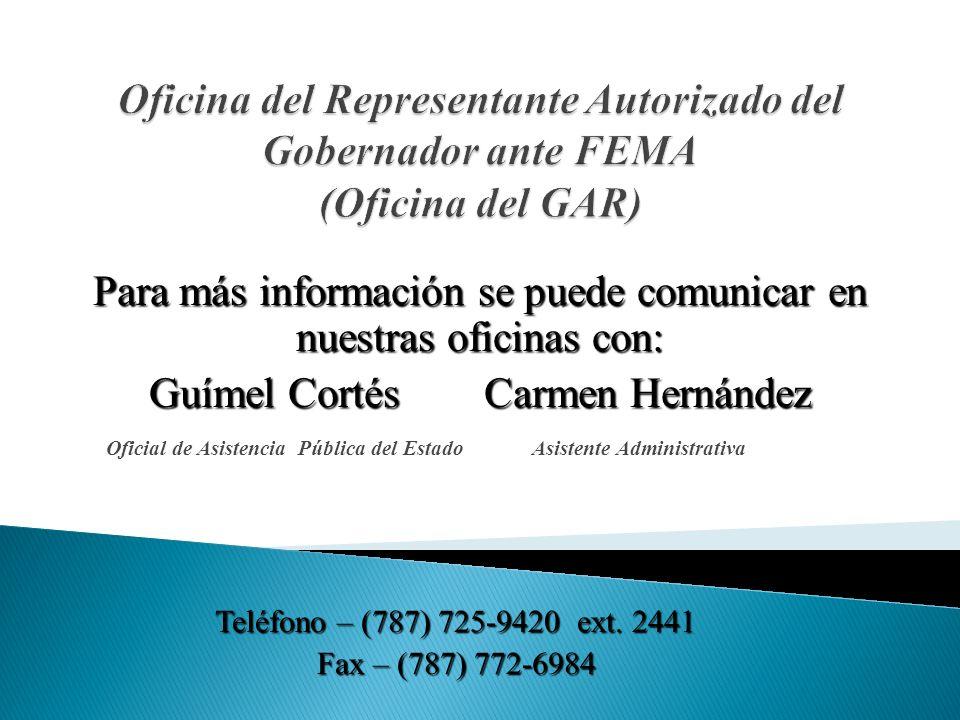 Oficial de Asistencia Pública del Estado Asistente Administrativa Teléfono – (787) 725-9420 ext.