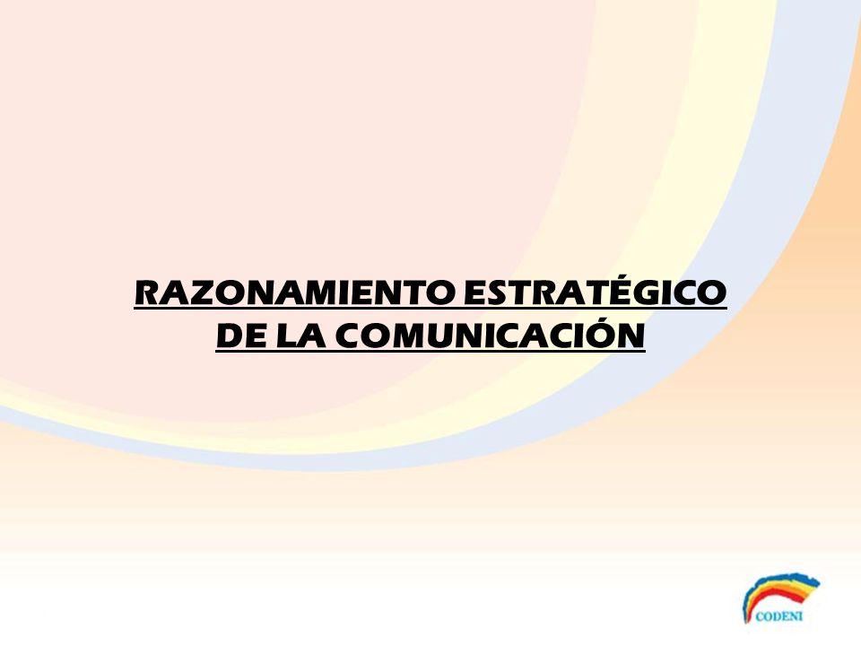 RAZONAMIENTO ESTRATÉGICO DE LA COMUNICACIÓN