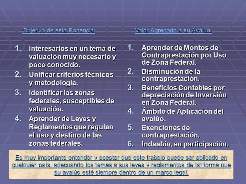 PONENCIA SOBRE VALUACIÓN DE ZONAS FEDERALES MARÍTIMO – TERRESTRES. Por: Ing. Francisco De Anda Nov. 2009