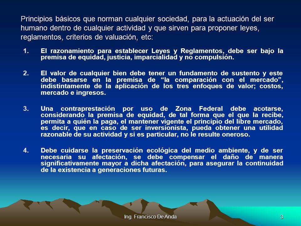 Ing. Francisco De Anda2 Objetivo de esta Ponencia: Objetivo de esta Ponencia: 1. Interesarlos en un tema de valuación muy necesario y poco conocido. 2