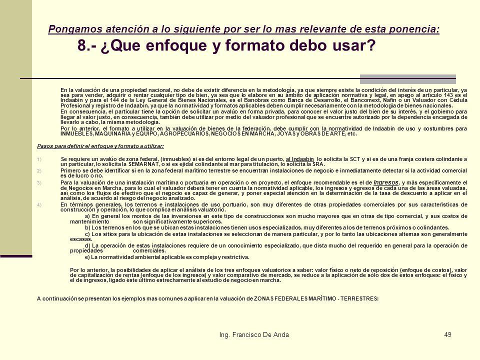 Ing. Francisco De Anda48 Artículo 42.- El territorio nacional comprende: I. El de las partes integrantes de la Federación; II. El de las islas, incluy