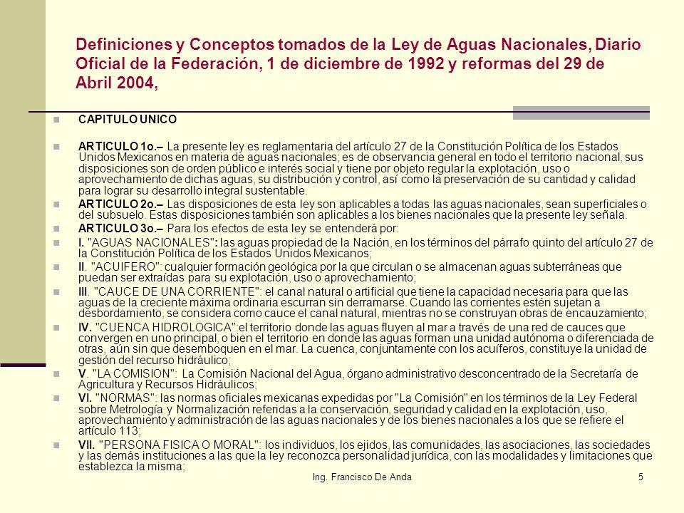 Ing.Francisco De Anda35 6.- ¿Y las concesiones.