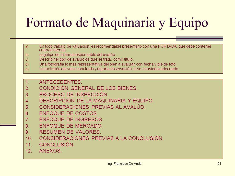 Ing. Francisco De Anda50 Formato de Inmuebles: Recuerde, debe cumplir con la normatividad vigente del Indaabin, son bienes nacionales. 1. ANTECEDENTES