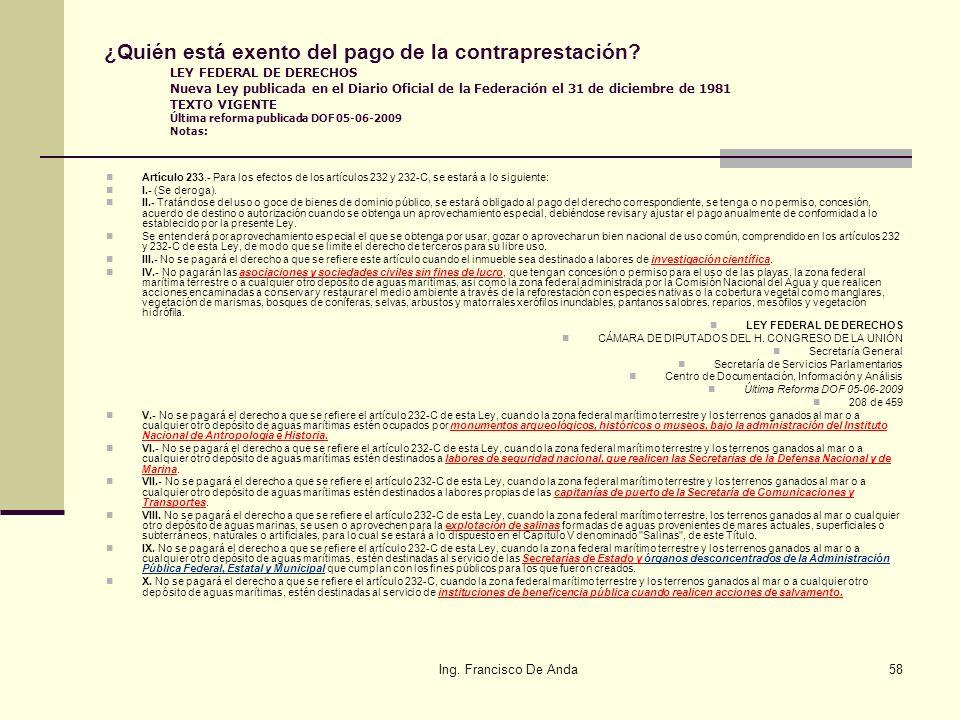 Ing. Francisco De Anda57 ¿Quién está autorizado para efectuar el avalúo? El Plan Nacional de Desarrollo 2001-2006, establece como una de sus estrategi