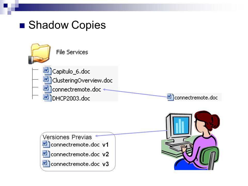 Shadow Copies Versiones Previas v1 v2 v3