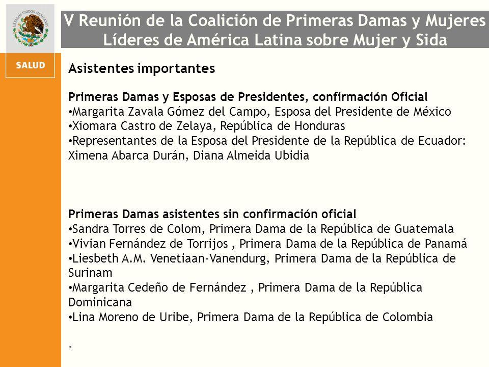 Asistentes importantes Primeras Damas y Esposas de Presidentes, confirmación Oficial Margarita Zavala Gómez del Campo, Esposa del Presidente de México