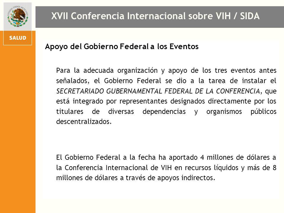Apoyo del Gobierno Federal a los Eventos Para la adecuada organización y apoyo de los tres eventos antes señalados, el Gobierno Federal se dio a la ta