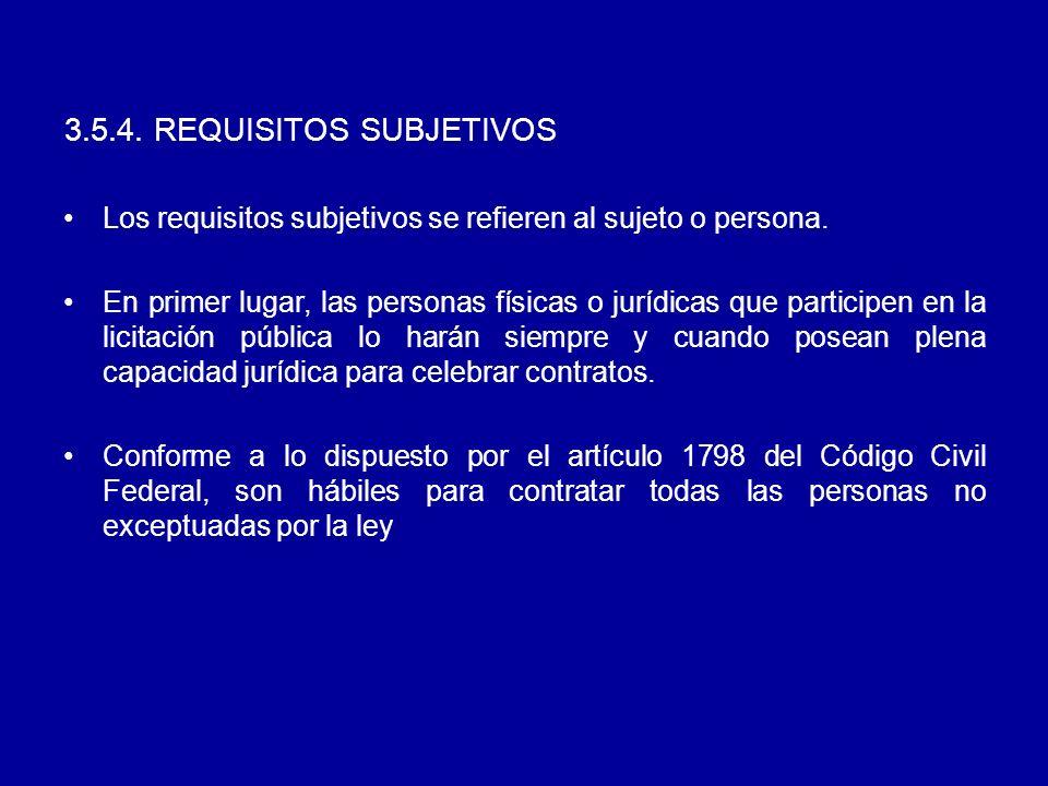 3.5.4. REQUISITOS SUBJETIVOS Los requisitos subjetivos se refieren al sujeto o persona.