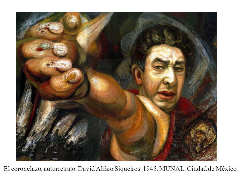 Acrilico El coronelazo, autorretrato. David Alfaro Siqueiros. 1945. MUNAL. Ciudad de México