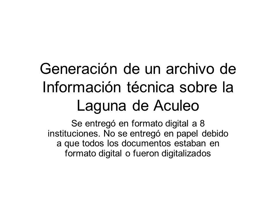 Generación de un archivo de Información técnica sobre la Laguna de Aculeo Se entregó en formato digital a 8 instituciones.