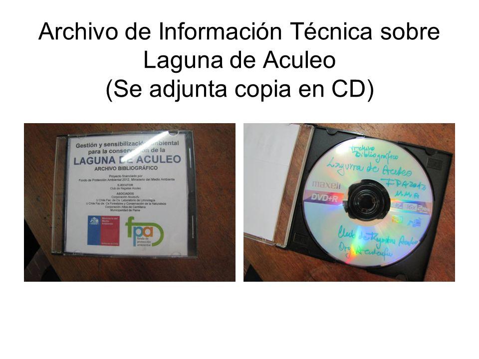 Archivo de Información Técnica sobre Laguna de Aculeo (Se adjunta copia en CD)