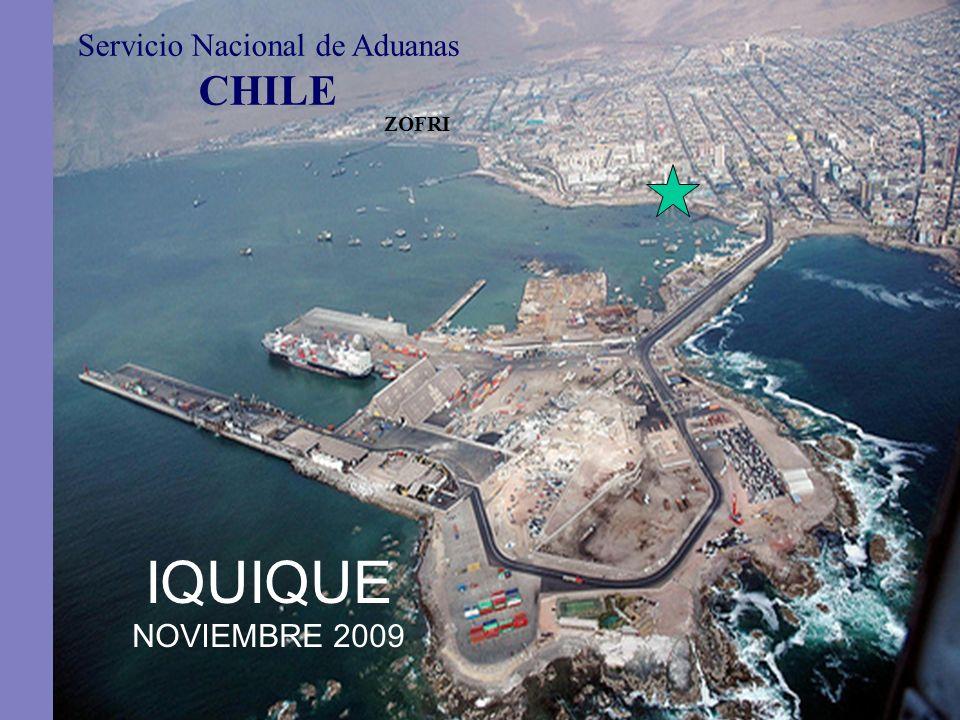 IQUIQUE NOVIEMBRE 2009 Servicio Nacional de Aduanas CHILE ZOFRI