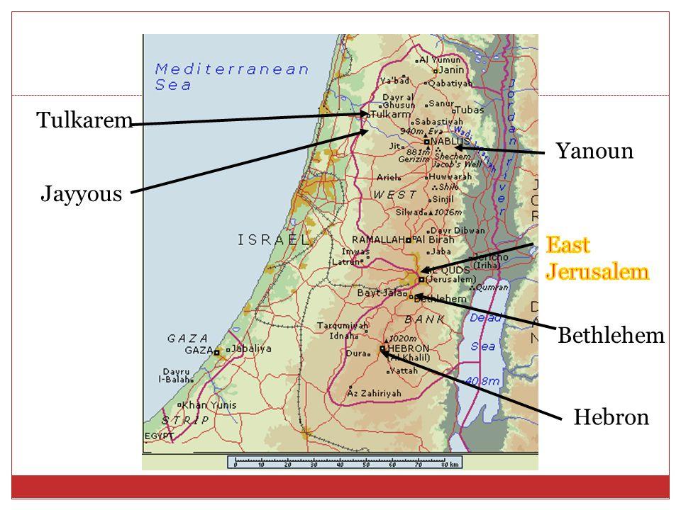 Jayyous Bethlehem Hebron Yanoun Tulkarem