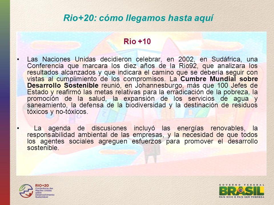 Rio+20: cómo llegamos hasta aquí Rio +10 Las Naciones Unidas decidieron celebrar, en 2002, en Sudáfrica, una Conferencia que marcara los diez años de