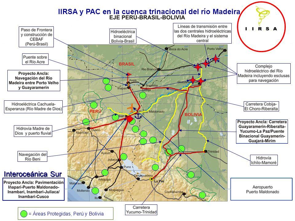 Interoceánica Sur = Áreas Protegidas, Perú y Bolivia IIRSA y PAC en la cuenca trinacional del río Madeira