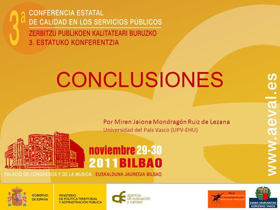 CONCLUSIONES Por Miren Jaione Mondragón Ruiz de Lezana Universidad del País Vasco (UPV-EHU)