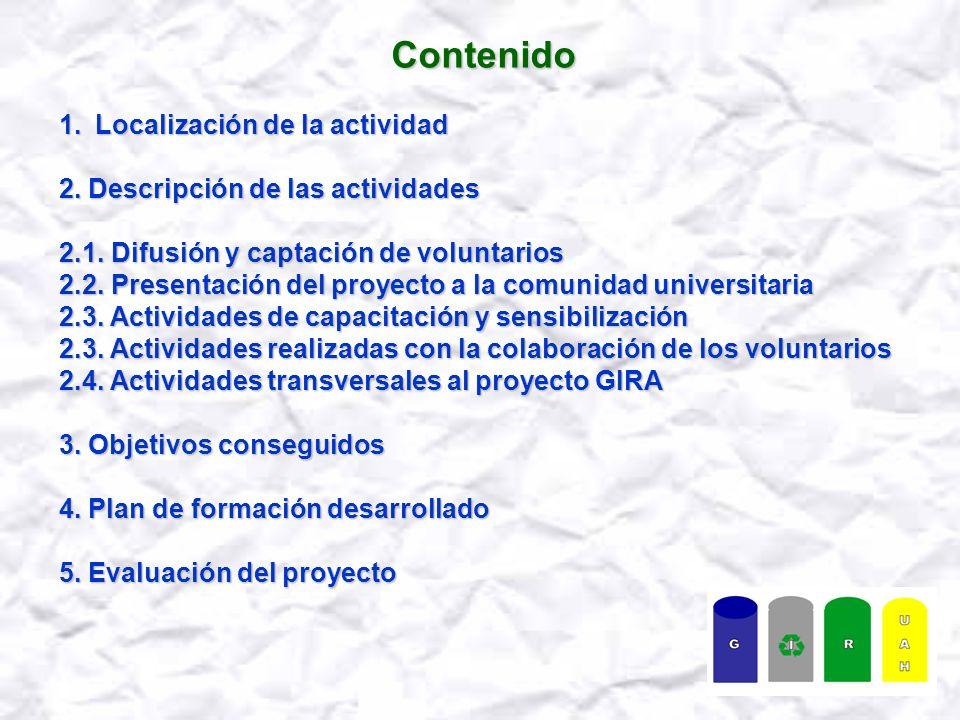 Contenido 1.Localización de la actividad 2. Descripción de las actividades 2.1.