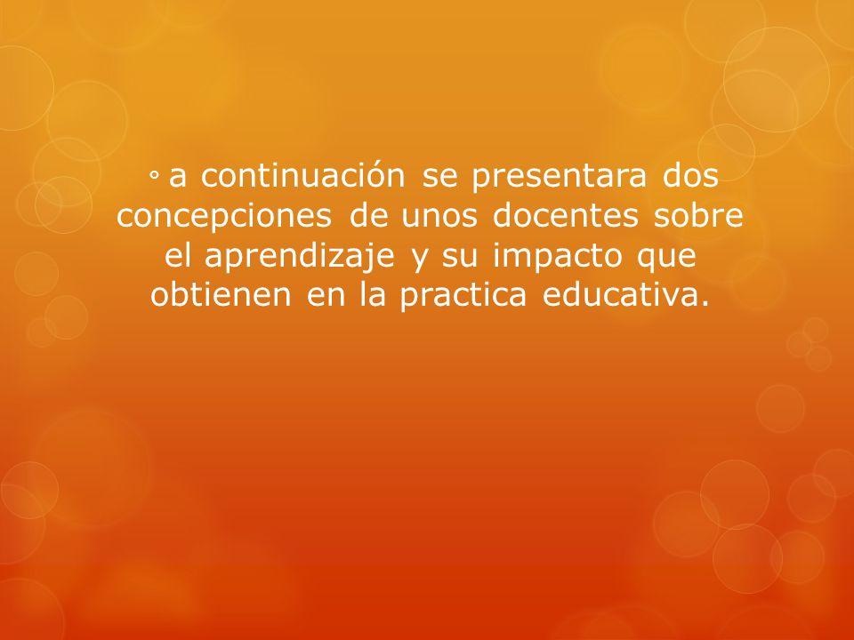 Efectos consecuentes de la practica educativa.