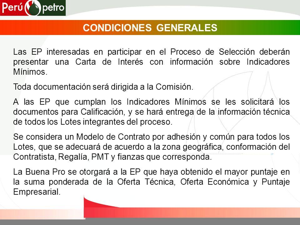 CONDICIONES GENERALES Las EP interesadas en participar en el Proceso de Selección deberán presentar una Carta de Interés con información sobre Indicad