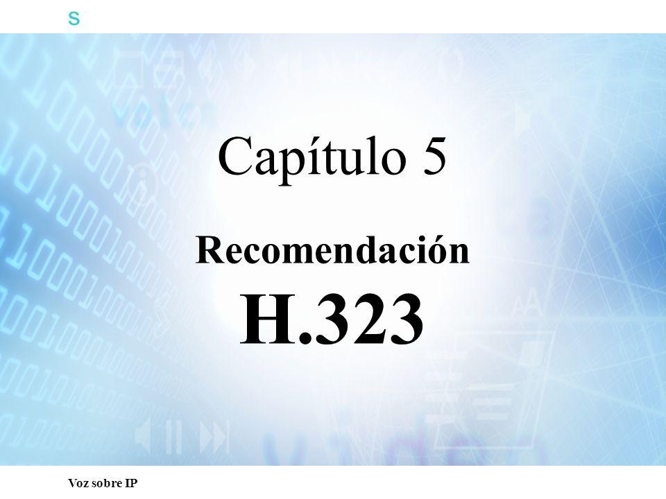 s Voz sobre IP Recomendación H.323 Capítulo 5