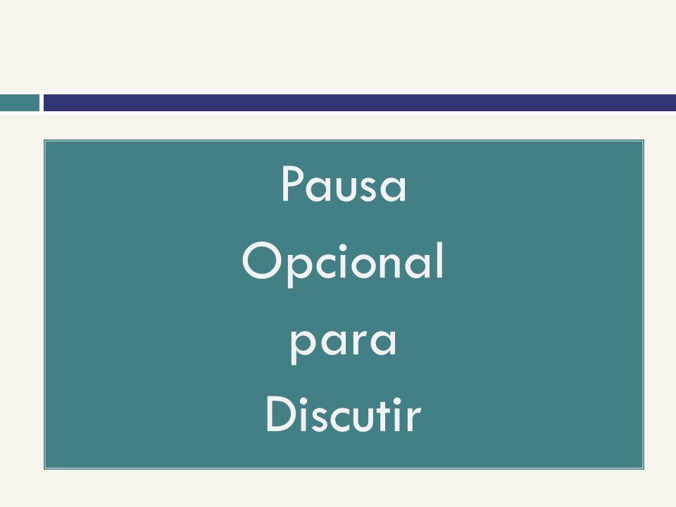 Pausa Opcional para Discutir