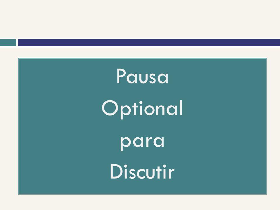 Pausa Optional para Discutir