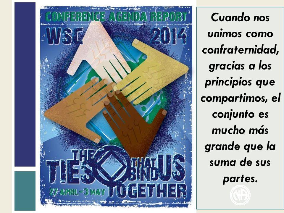 Cuando nos unimos como confraternidad, gracias a los principios que compartimos, el conjunto es mucho más grande que la suma de sus partes.