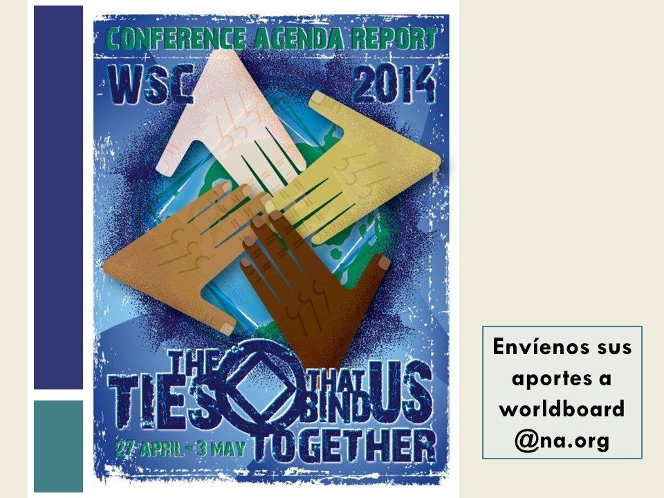 Envíenos sus aportes a worldboard @na.org