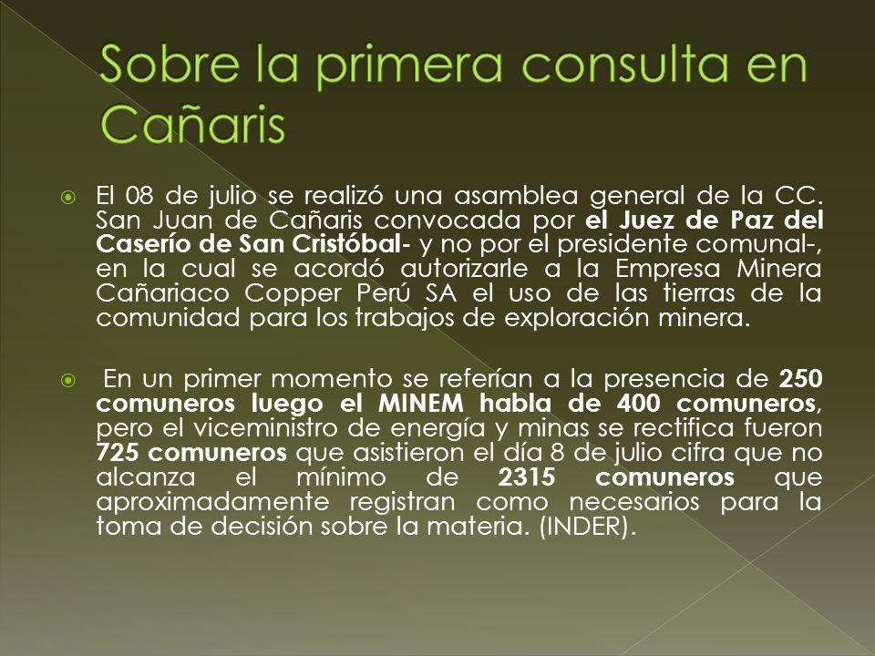 El 08 de julio se realizó una asamblea general de la CC. San Juan de Cañaris convocada por el Juez de Paz del Caserío de San Cristóbal- y no por el pr