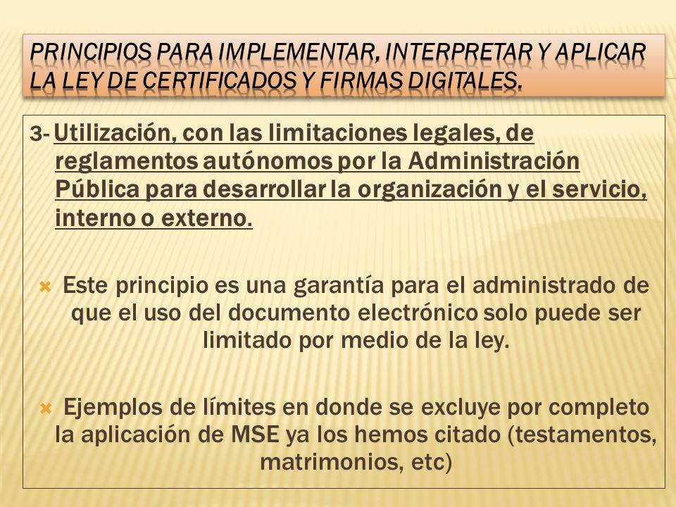 3- Utilización, con las limitaciones legales, de reglamentos autónomos por la Administración Pública para desarrollar la organización y el servicio, i