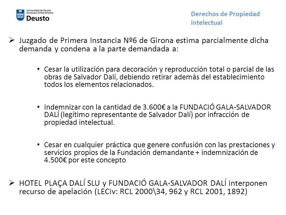 Juzgado de Primera Instancia Nº6 de Girona estima parcialmente dicha demanda y condena a la parte demandada a: Cesar la utilización para decoración y reproducción total o parcial de las obras de Salvador Dalí, debiendo retirar además del establecimiento todos los elementos relacionados.
