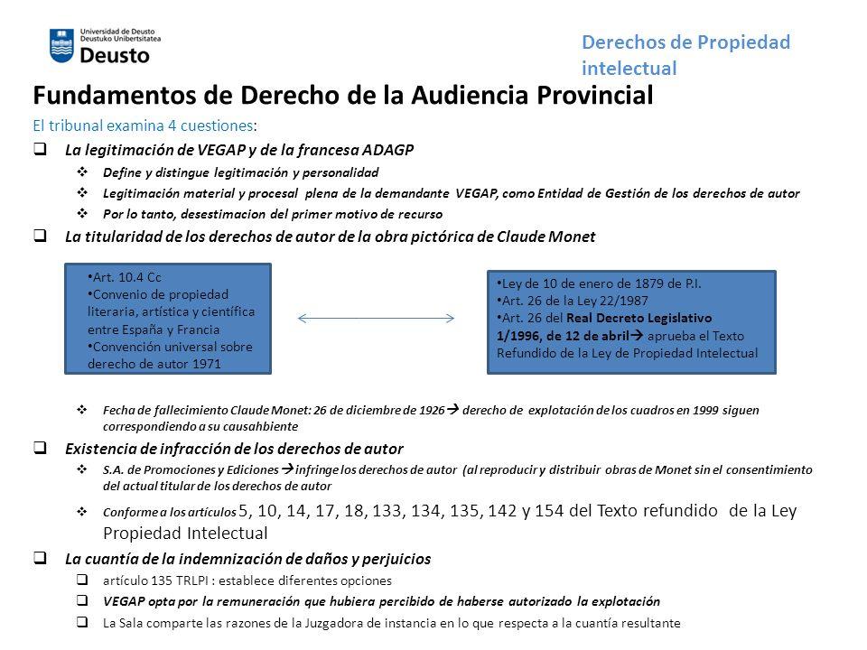 Fundamentos de Derecho de la Audiencia Provincial El tribunal examina 4 cuestiones: La legitimación de VEGAP y de la francesa ADAGP Define y distingue