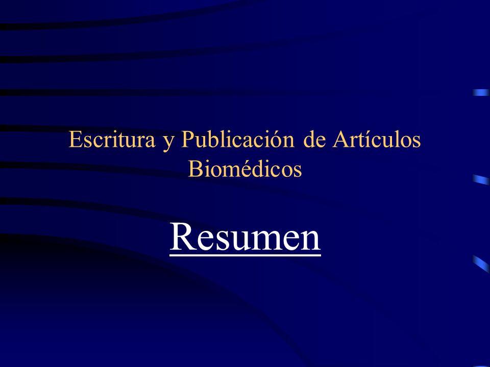 Escritura y Publicación de Artículos Biomédicos Resumen