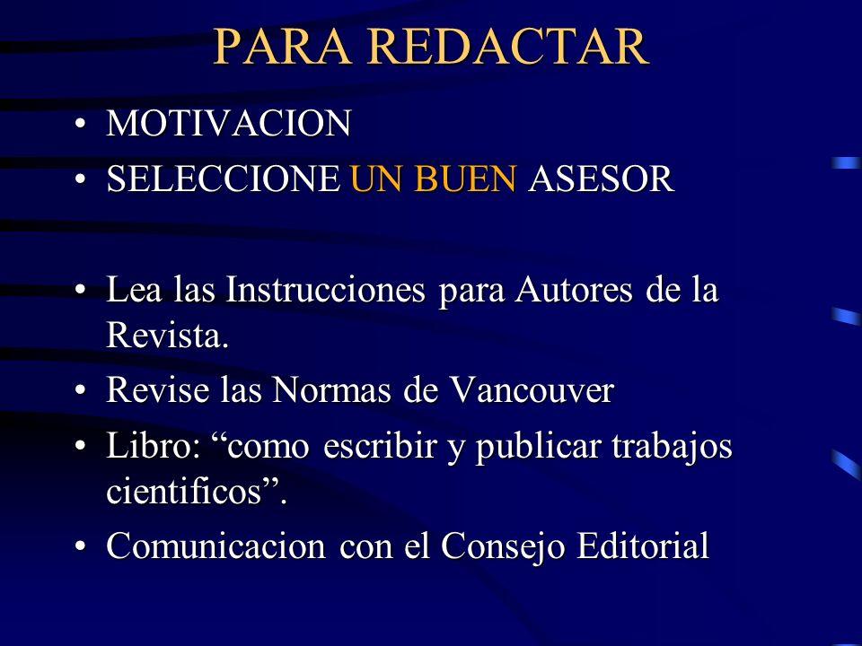 Escritura y Publicación de Artículos Biomédicos Autoría Enumeración de una legión de autores –Publicar o perecer: ascensos, obtención de fondos para investigación.