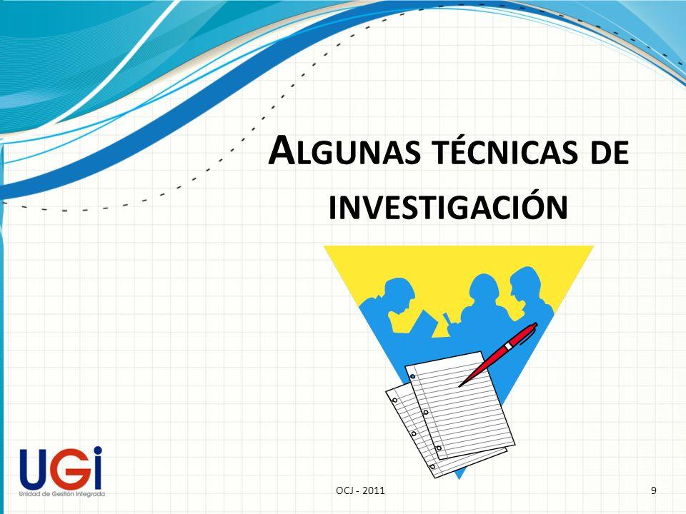 9OCJ - 2011 A LGUNAS TÉCNICAS DE INVESTIGACIÓN