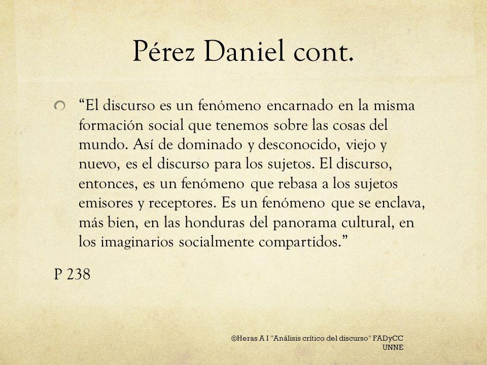 Pérez Daniel, cont.