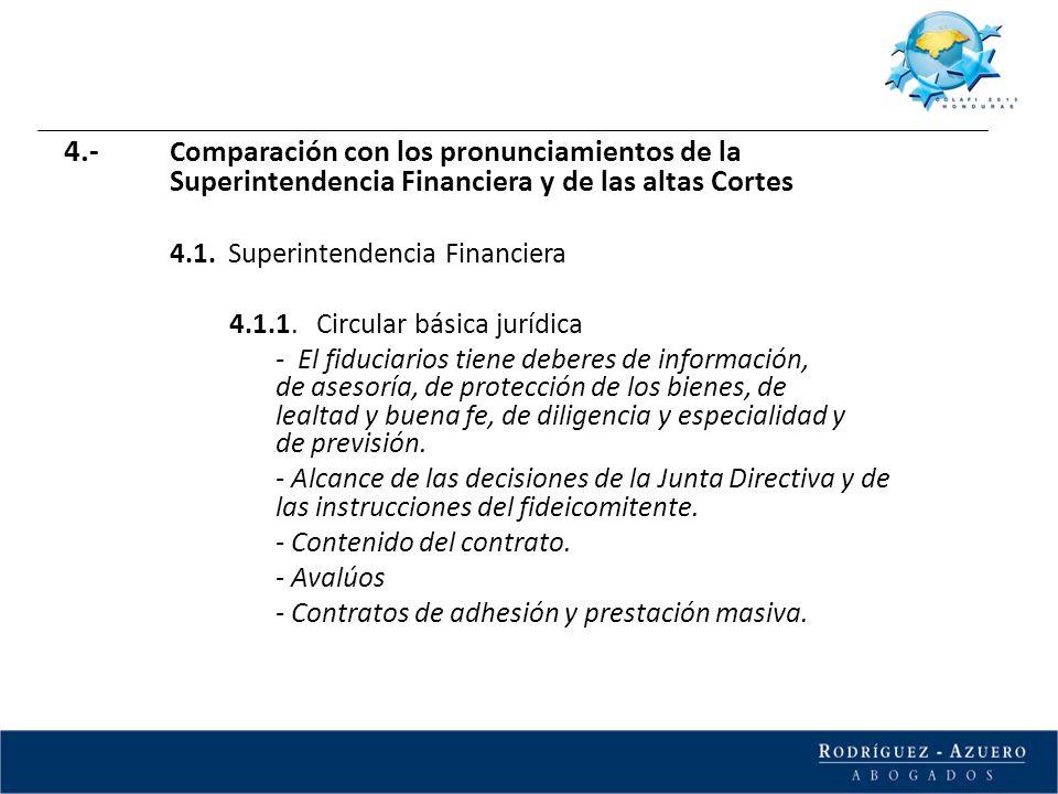 4.- Co mparación con los pronunciamientos de la Superintendencia Financiera y de las altas Cortes 4.1. Superintendencia Financiera 4.1.1. Circular bás