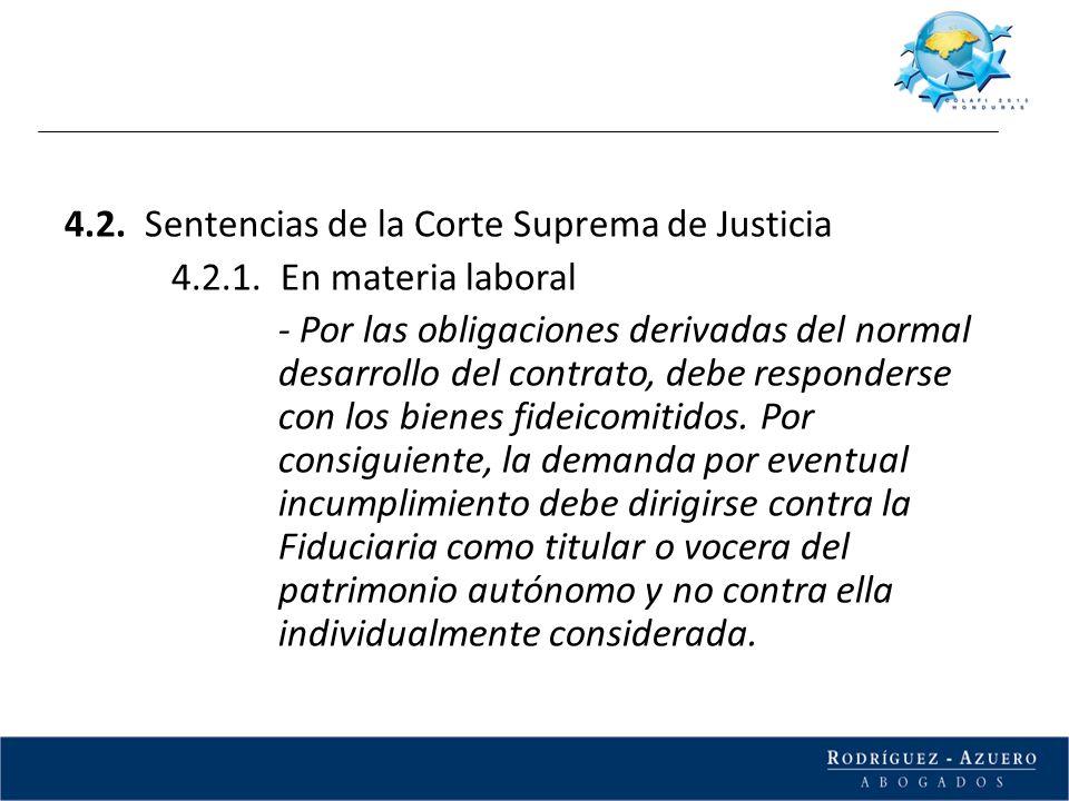 4.2. Sentencias de la Corte Suprema de Justicia 4.2.1. En materia laboral - Por las obligaciones derivadas del normal desarrollo del contrato, debe re