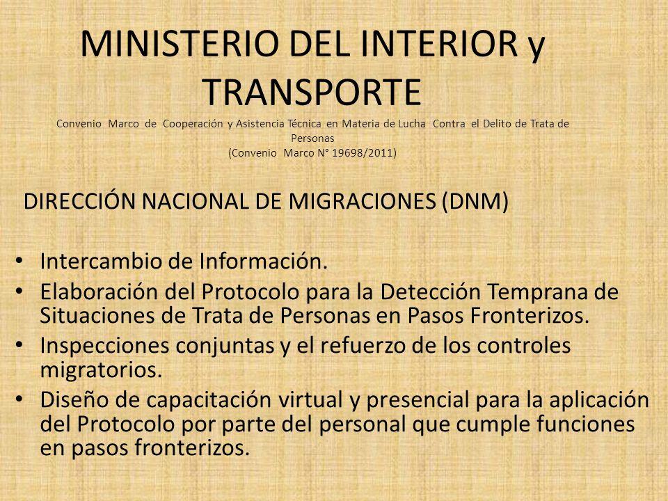 MINISTERIO DEL INTERIOR y TRANSPORTE Convenio Marco de Cooperación y Asistencia Técnica en Materia de Lucha Contra el Delito de Trata de Personas (Con