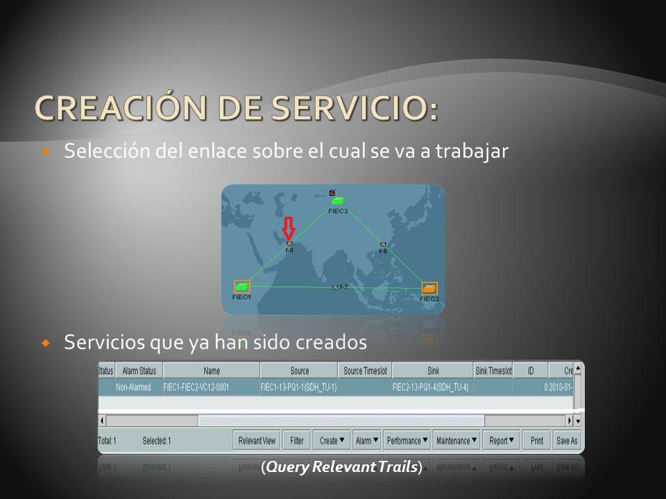 Selección del enlace sobre el cual se va a trabajar Servicios que ya han sido creados (Query Relevant Trails)