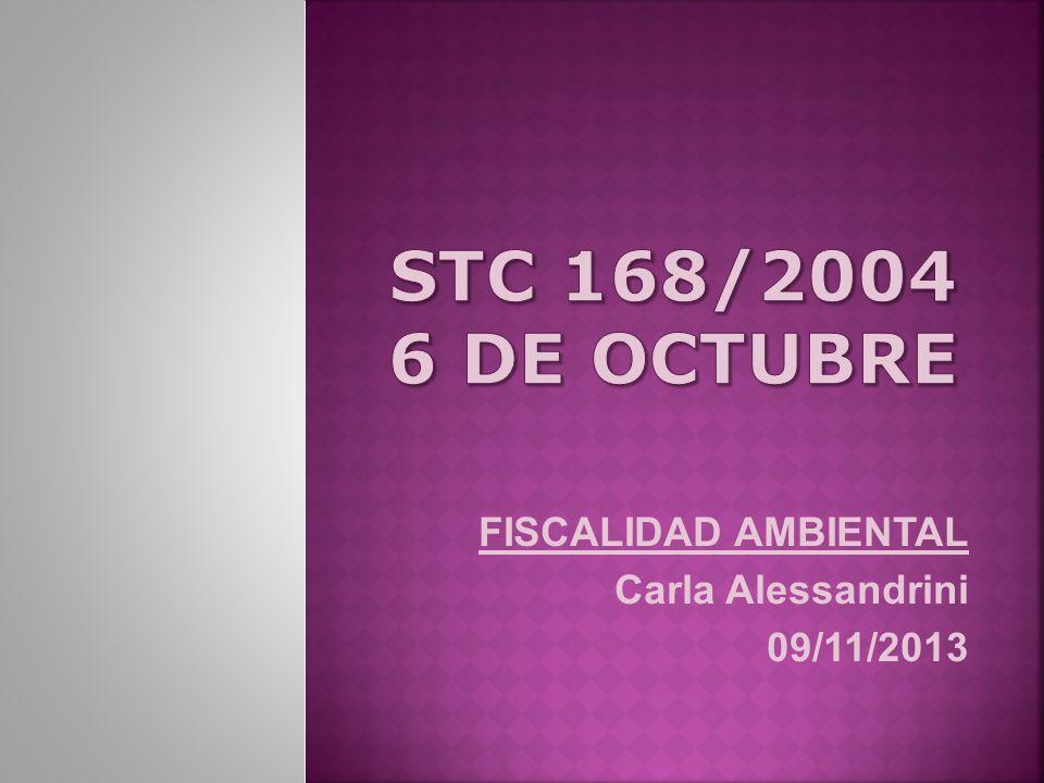 FISCALIDAD AMBIENTAL Carla Alessandrini 09/11/2013