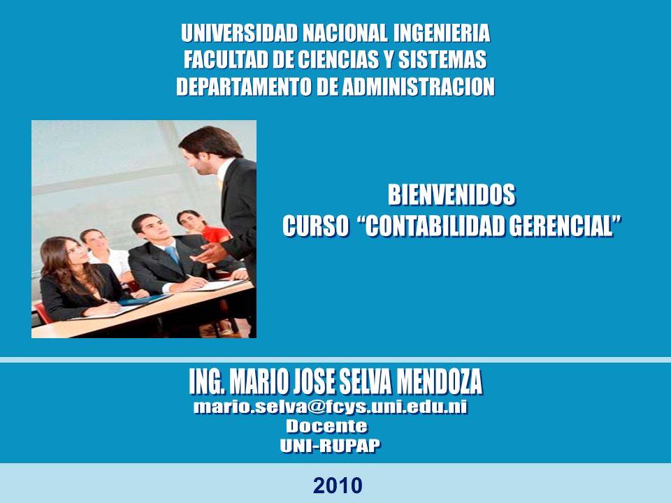 2010 UNIVERSIDAD NACIONAL INGENIERIA FACULTAD DE CIENCIAS Y SISTEMAS DEPARTAMENTO DE ADMINISTRACION