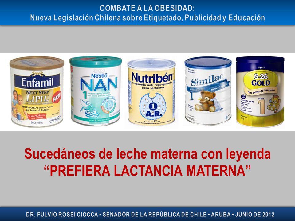 Sucedáneos de leche materna con leyenda PREFIERA LACTANCIA MATERNA