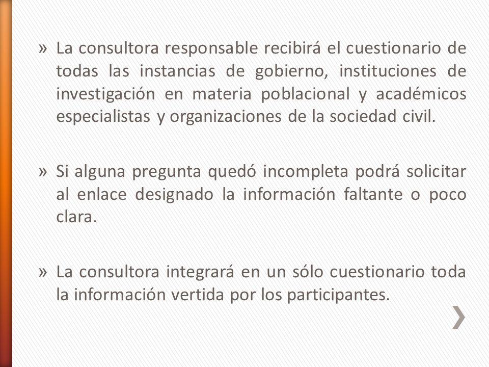 » La consultora responsable recibirá el cuestionario de todas las instancias de gobierno, instituciones de investigación en materia poblacional y acad