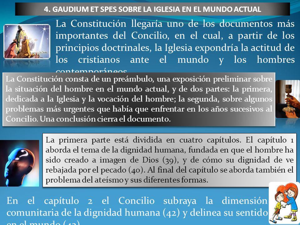 La Constitución llegaría uno de los documentos más importantes del Concilio, en el cual, a partir de los principios doctrinales, la Iglesia expondría