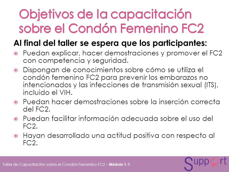 Al concluir esta sesión, los participantes podrán: Resumir los mensajes promocionales del FC2.