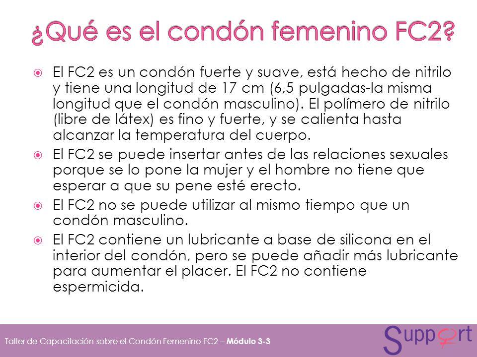 El FC2 es un condón fuerte y suave, está hecho de nitrilo y tiene una longitud de 17 cm (6,5 pulgadas-la misma longitud que el condón masculino). El p