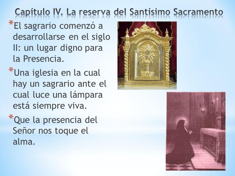 * El sagrario comenzó a desarrollarse en el siglo II: un lugar digno para la Presencia. * Una iglesia en la cual hay un sagrario ante el cual luce una