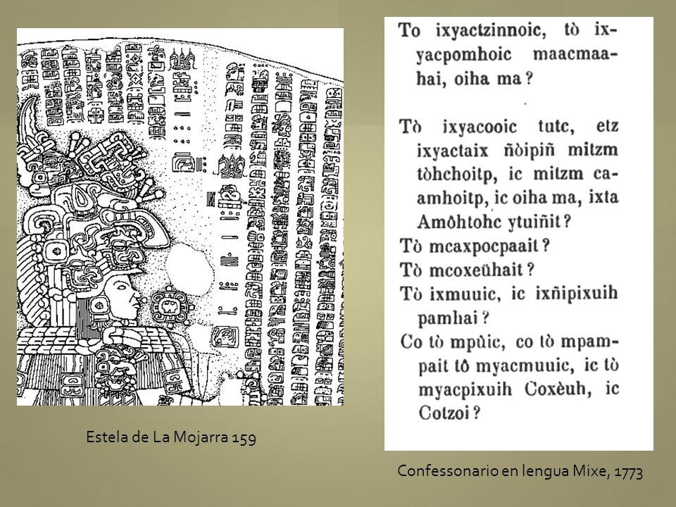 Estela de La Mojarra 159 Confessonario en lengua Mixe, 1773